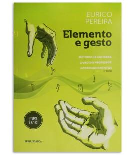 Photo of the Guitar Method Elemento e Gesto Eurico Pereira Teacher's Book cover