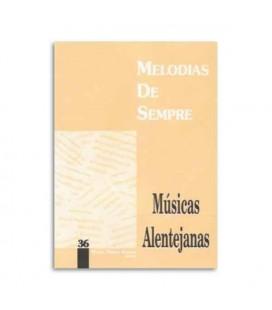 Melodias de Sempre 36 M炭sicas Alentejanas by Manuel Resende