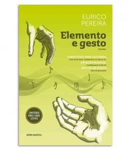 Eurico Pereira Book Elemento e Gesto Eurico Pereira Exercícios para Guitarra Vol 1