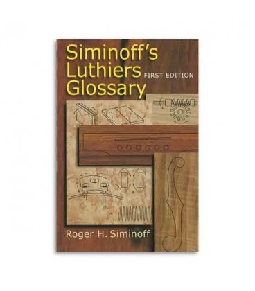 Siminoff Luthiers Glossary