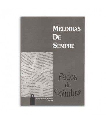Melodias de Sempre 37 Fados de Coimbra by Manuel Resende