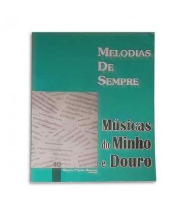 Melodias de Sempre 40 M炭sicas do Minho e Douro by Manuel Resende