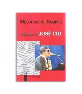 Melodias de Sempre 43 Jos辿 Cid by Manuel Resende