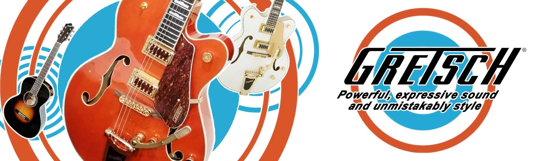 Gretsch Guitars - Powerful, expressive sound and unmistakable style