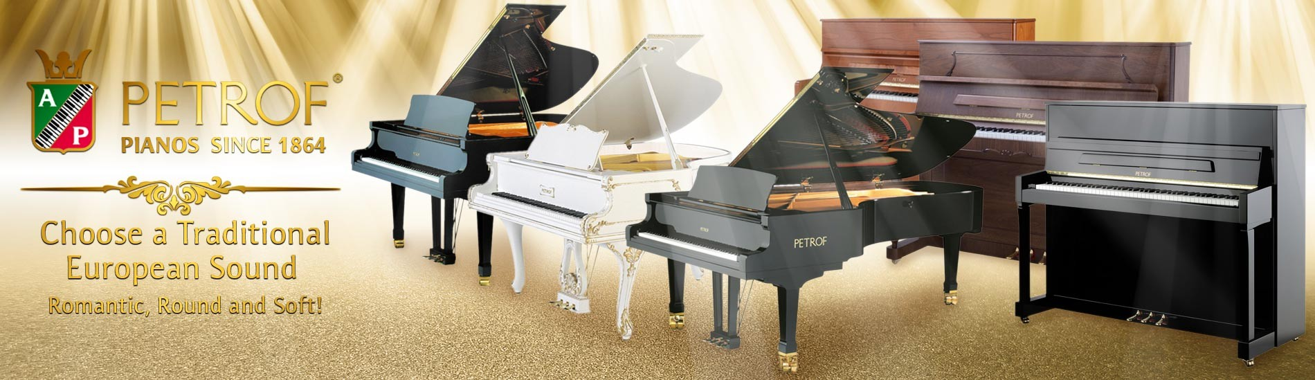 Petrof - Pianos since 1864 - Choose a Traditional European Sound. Open, Round and Romantic!